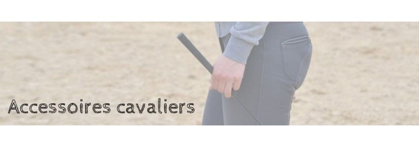 Accessoires pour cavaliers